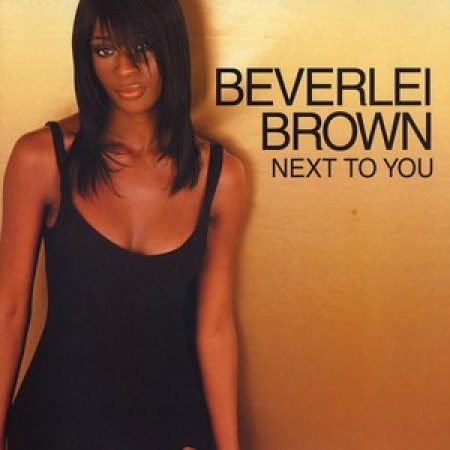 Beverlei Brown – Next To You