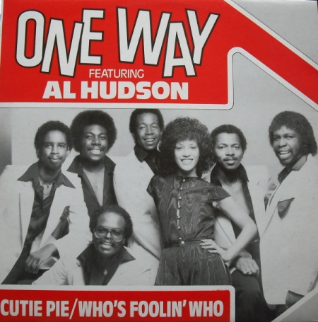 One Way Featuring Al Hudson ‎– Cutie Pie / Who's Foolin' Who