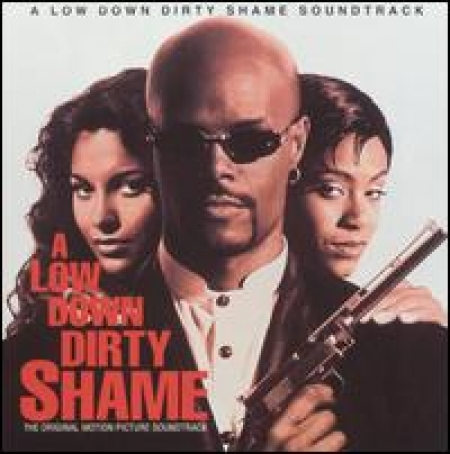 A Low Down Dirty Shame (Music From The Motion Picture)