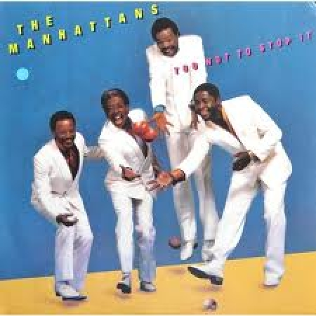 The Manhattans ‎– Too Hot To Stop It