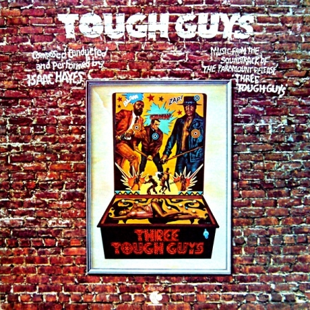 Isaac Hayes ?– Tough Guys