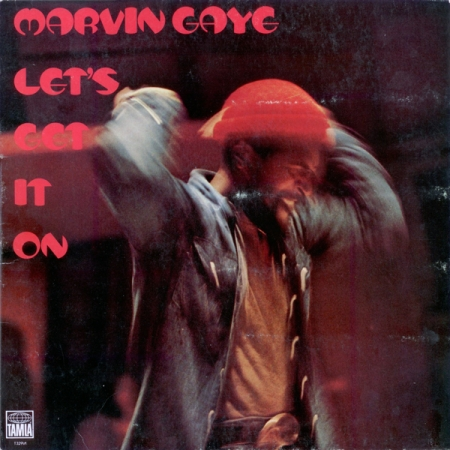 Marvin Gaye ‎– Let's Get It On