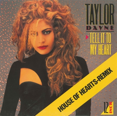 Taylor Dayne – Tell It To My Heart (House Of Hearts-Remix)