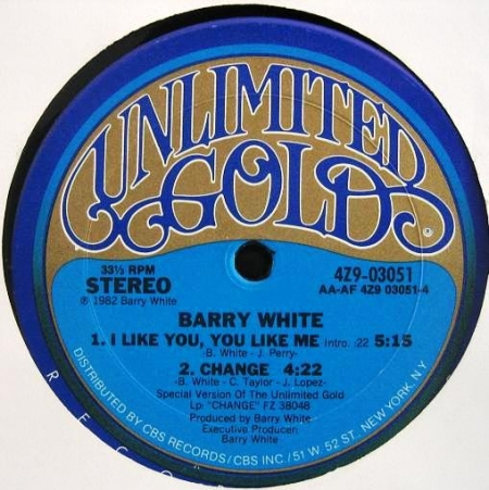 Barry White ‎– Change / I Like You, You Like Me