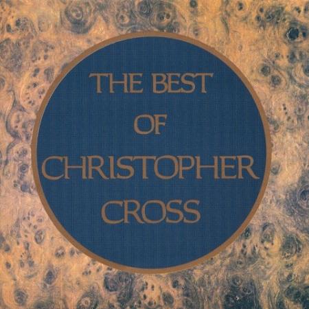 Christopher Cross – The Best Of Christopher Cross