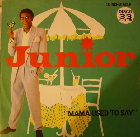 Junior ‎- Mama Used To Say