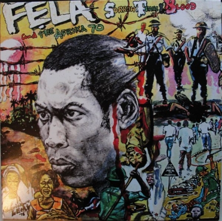 The Fela And Afrika 70 ‎– Sorrow Tears And Blood