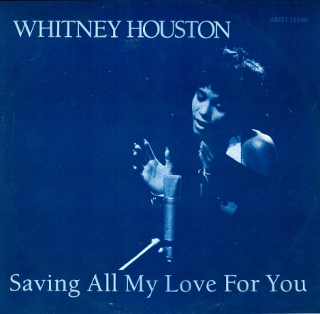 Whitney Houston ‎– Saving All My Love For You