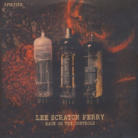 Lee Scratch Perry* – Back On The Controls