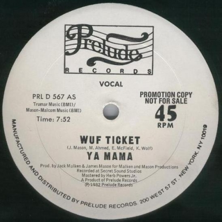 Wuf Ticket ‎– Ya Mama