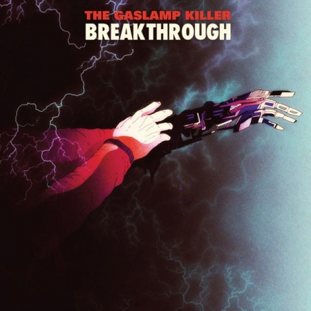 The Gaslamp Killer ‎– Breakthrough