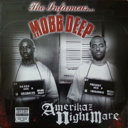 Mobb Deep ‎– Amerikaz Nightmare