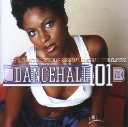 Dancehall 101 Vol. 4