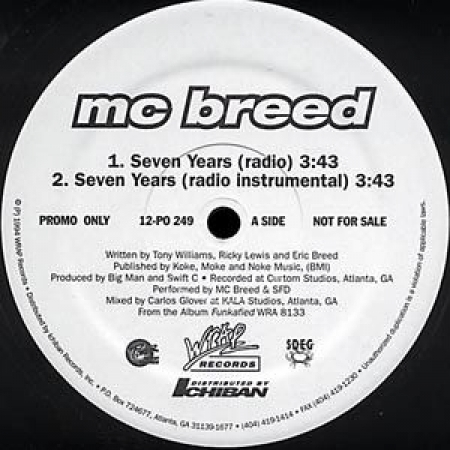 MC Breed ‎– Seven Years / What You Want