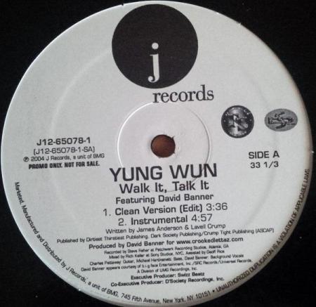 Yung Wun ?– Walk It, Talk It