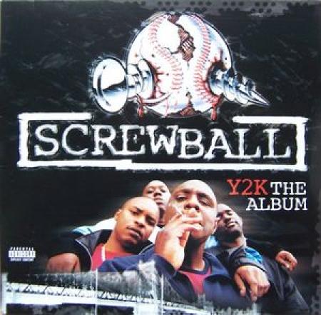 Screwball – Y2K