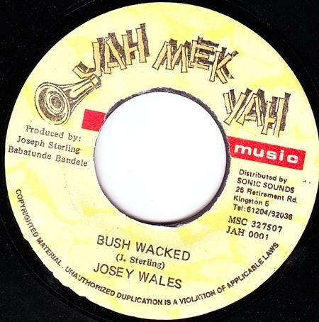 Josey Wales – Bush Wacked