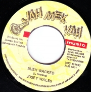 Josey Wales ‎– Bush Wacked