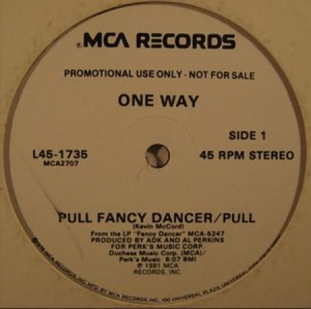 One Way ‎– Pull Fancy Dancer / Pull