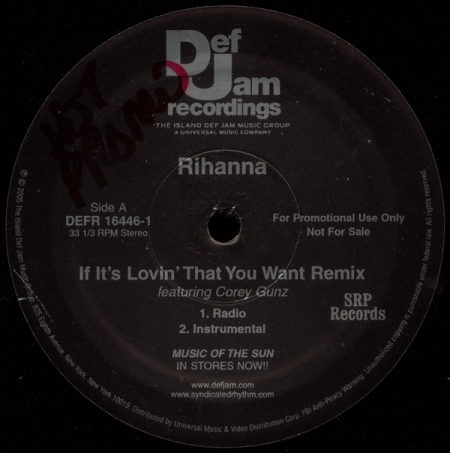 Rihanna Feat Corey Gunz - If It's Lovin' That You Want (Remix)