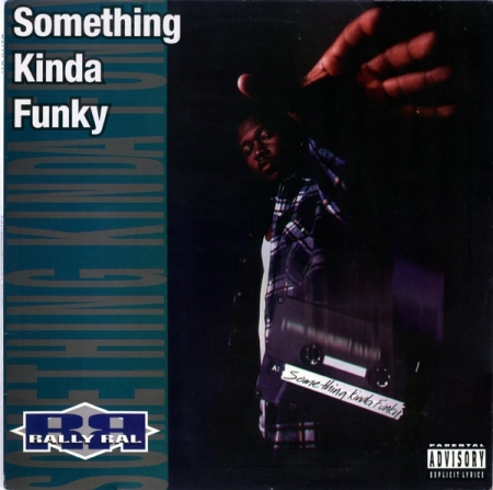 Rally Ral ‎– Something Kinda Funky
