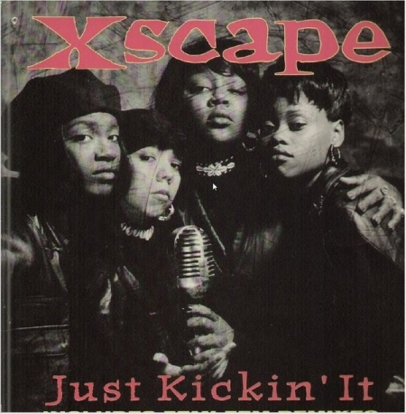 Xscape ‎– Just Kickin It Includes Femi Fem Remixes
