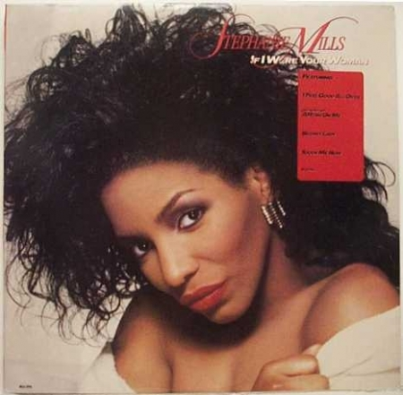Stephanie Mills ‎– If I Were Your Woman