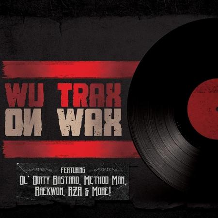 Wu Trax On Wax (Lacrado)
