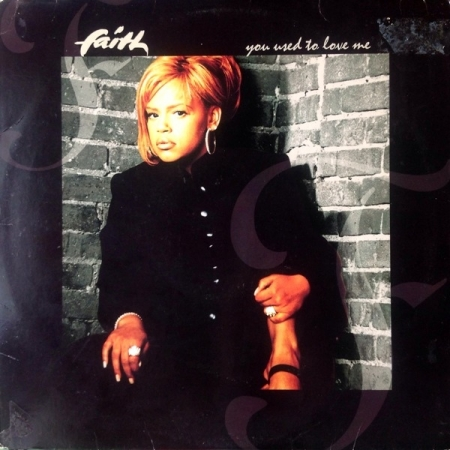 Faith Evans ‎– You Used To Love Me