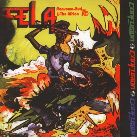 Fela Ransome The Kuti & Africa 70 – Confusion