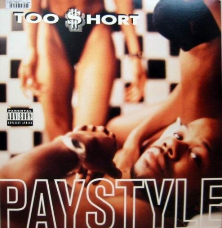 Too Short ‎– Paystyle
