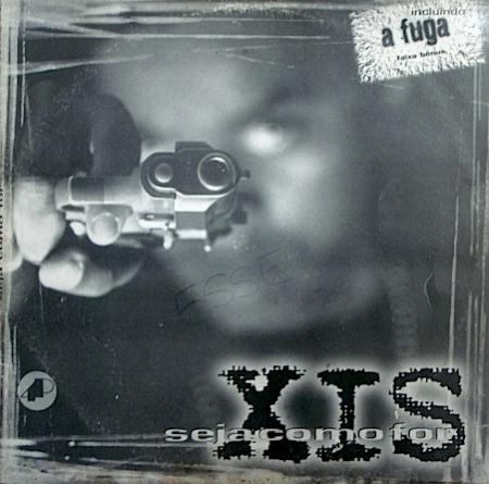 Xis - Seja Como For