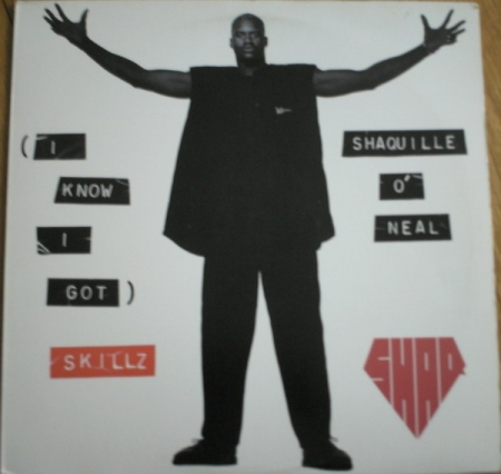 Shaquille ONeal ?– I Know I Got Skillz