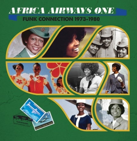 Africa Airways One: Funk Connection 1973-1980