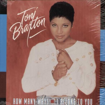 Toni Braxton ‎– How Many Ways / I Belong To You