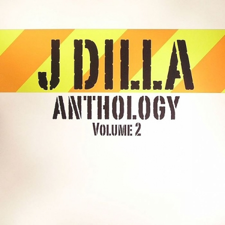 J Dilla ‎– Anthology Volume 2