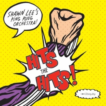 Shawn Lee's Ping Pong Orchestra – Hits The Hits