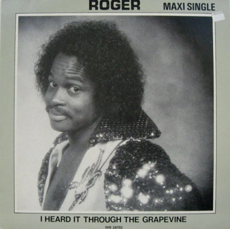 Roger* ‎– I Heard It Through The Grapevine