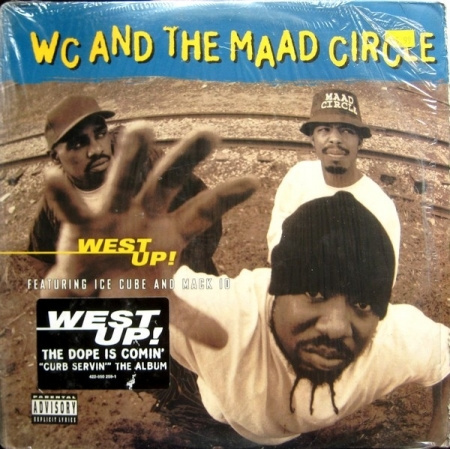 WC And The Maad Circle ‎– West Up!