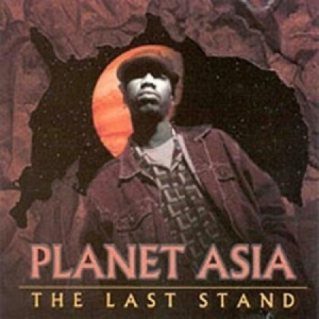 Planet Asia ‎– The Last Stand