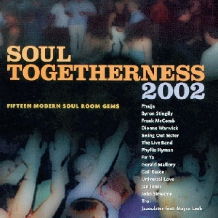 Soul Togetherness 2002