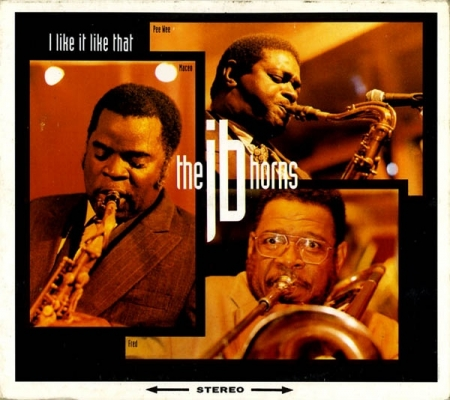The JB Horns ‎– I Like It Like That