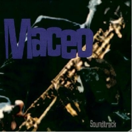 Maceo Parker ‎– Maceo (Soundtrack)