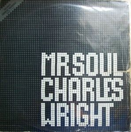 Charles Wright ‎– Mr. Soul