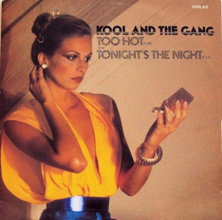 Kool & The Gang ‎– Too Hot / Tonight's The Night