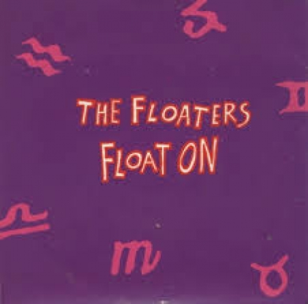 The Floaters– Float On