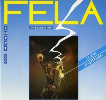 Fela Anikulapo Kuti Egypt 80 – Live In Amsterdam