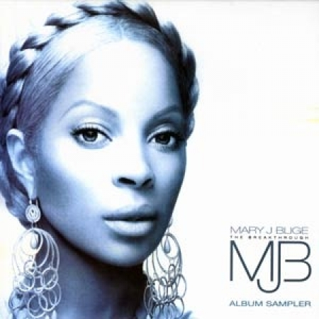 Mary J Blige ‎– The Breakthrough (Album Sampler)