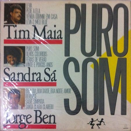 Tim Maia Sandra Sá & Jorge Ben – Puro Som