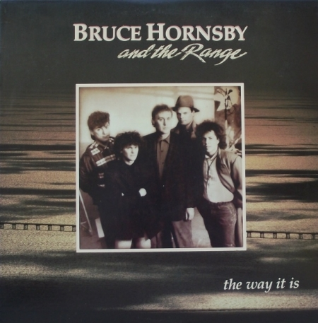 Bruce Hornsby And The Range ?– The Way It Is